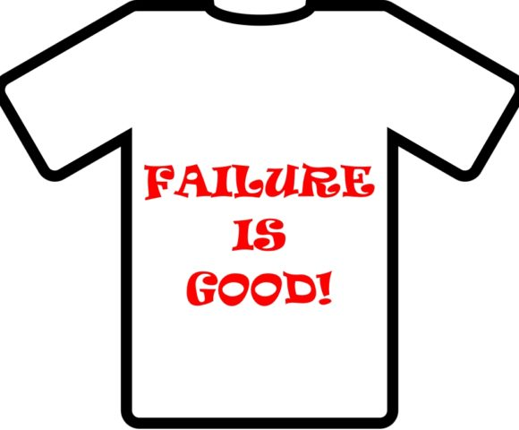 Failure Is Good!